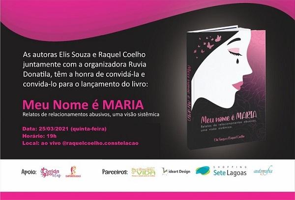 Livro Meu Nome É Maria será lançado e aborda violência contra a mulher