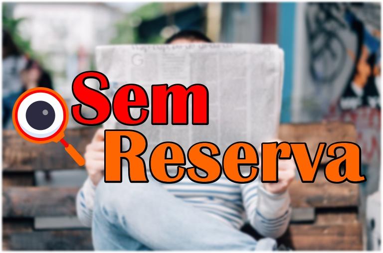 Sem Reserva - Começando bem $$$