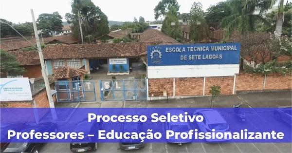 Vem aí processo seletivo para contratação de professores para Escola Técnica de Sete Lagoas
