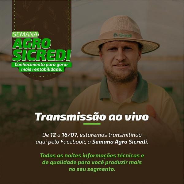 Começa hoje, ao vivo, Semana AgroSicredi: produtores rurais serão capacitados para mais rentabilidade no agronegócio